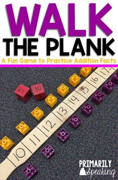 A Fun {and Easy} Math Game Walk the Plank is a fun game that students can play to practice their basic addition facts. Students love it so much they don't even realize they are practicing their math Easy Math Games, Math Games For Kids, Math Activities, Dice Games, Fluency Games, Therapy Activities, Mental Maths Games, Maths Fun, Mathematics Games