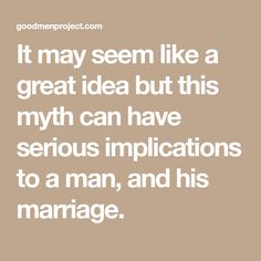 Exposing the Myth of 'Happy Wife Happy Life' - The Good Men Project Relationship Therapy, The Better Man Project, Man Projects, Happy Wife, Best Self, Marriage, Life, Valentines Day Weddings, Weddings
