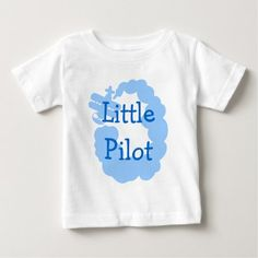 Little pilot baby t shirt with flying airplain - tap, personalize, buy right now! Air Plain, Types Of T Shirts, Stylish Baby, Baby Shirts, Basic Colors, Cotton Tee, Funny Tshirts, Human Skull, Pilot