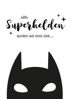 Beterschapskaart met superheld - ook superhelden worden ziek - Beterschapskaarten