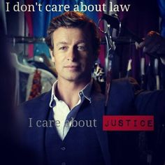 I don't care about law. I care about justice.