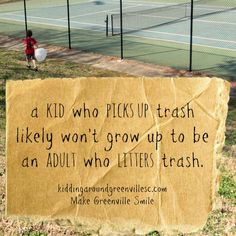 Trash Awareness Project Ideas-Educate the community, reminder to pick up your trash in nature.Outdoor Nature Walks with Kids. Nature Activities, Educational Activities, Preschool Activities, Outdoor Activities, Trash Quotes, Pick Up Trash, Outdoor Classroom, Local Parks, Nature Study