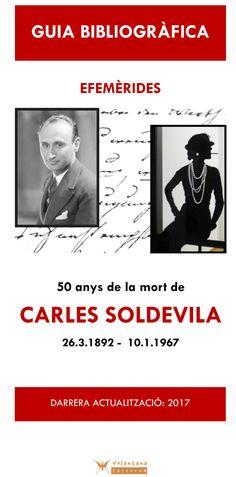 Coneixes Carles Soldevila? Vols conèixer l'obra d'aquest autor?