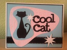 Cricut Card - Made this card this morning using the Nifty Fifties cartridge. I LOVE how it turned out.
