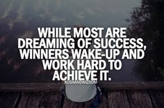 Winners work hard