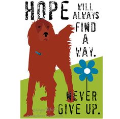 Irish Setter Art Print Wall Decor Never Give Up 5 door Go