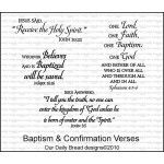 """Baptism & Confirmation Verses from ODBD - Image sizes approximately: Jesus said - 1"""" x 3"""" Whoever Believes - 1 1/2"""" x 1 3/4"""" Jesus Answered - 1 1/2"""" x 3 1/8"""" One Lord - 2 3/4"""" x 1 3/4"""""""
