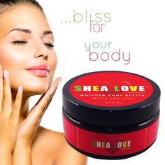 Give Your Skin Some Love With SHEA LOVE Naturals Bliss Therapy!