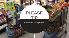 7 Reasons You Should Tip Your Instacart Shopper At Least 15% to 20% – Make It With Missy