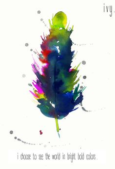 Consider yourself a crayon. Not everyone's favourite colour but everyone needs you to complete their colourful picture <3