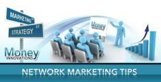 A lot of network marketing tips has been provided to you from so-called experts on how to properly implement network marketing. Now, you just need to sort through what is true and what is just speculation. Check Out my latest blog! It will provide all of the most important tips and tricks, in regards to network marketing. http://mlmarketingnetwork.com/crush-your-competition-with-the-best-network-marketing-tips-around