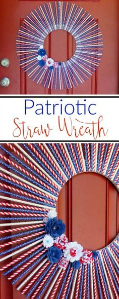 Looking for a quick and inexpensive patriotic wreath for the of July? Make this patriotic straw wreath to hang on your front door in just a few steps. (easy crafts for kids with straws) Patriotic Wreath, Patriotic Crafts, July Crafts, Holiday Crafts, Holiday Fun, Diy And Crafts, Crafts For Kids, Holiday Ideas, Homemade Crafts