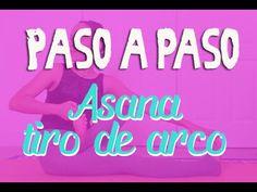 Asanas de yoga en español para principiantes - Tiro de Arco