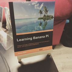 "A photo from Instagram we liked! ""Oh this? Just a little book I wrote."" - @cmdann. Finally a physical copy of Learning Banana Pi by Daniel Blair  An intro book to single board computing. Learn skills that also help you with the Raspberry Pi and Linux in general.  #linux #rpi #raspberrypi #raspberrypi2 #bananapi #book #author #innovation #opensource by bitspacedevelopment Check us out http://bit.ly/1KyLetq"
