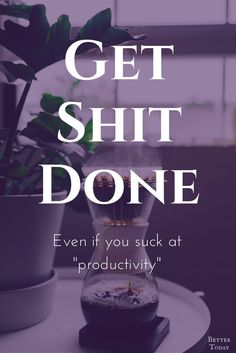 Is it just me or does it seem like all productivity advice is written by and for already productive. Productivity hack, productivity tips, how to be productive, goal, success, achievement, work smart, motivation, deadlines, get stuff done Productivity tips to get you motivated. Even if you aren't a natural productive person. Productivity Tips for the Genuinely Unproductive. Beat procrastination. Strategies for getting things done you're not motivated. Time management, goal setting, type b