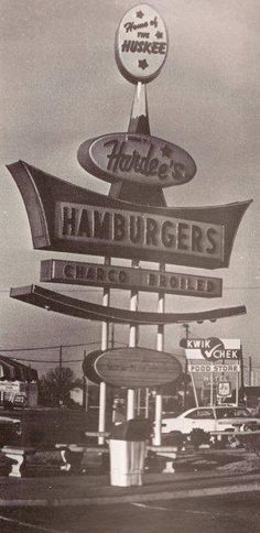 Hardee's sign 1969. Wish it was in color!
