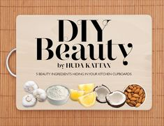 DIY Beauty! What Beauty Ingredients Make You SUPER Gorgeous!