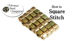 This tutorial from The Potomac Bead Company shows you how to do 'square stitch,' which is a beadweaving or seed beading technique used in jewelry-making. In ...