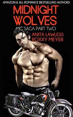 Midnight Wolves Part 2: Midnight Wolves MC Saga Part 2 by Anita Lawless, http://www.amazon.com/dp/B00V7NOM76/ref=cm_sw_r_pi_dp_xZbmvb14AX8AT