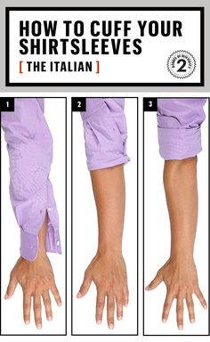 "How to Roll Up Your Sleeves: The Italian. (Because my chosen method could best be titled ""The Bunchy."")"