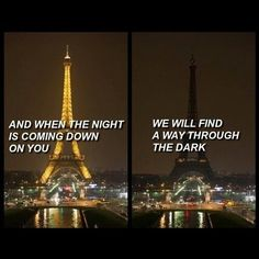 We Will Find A Way Through The Dark france paris eiffel tower loss in memory prayers paris bombing paris attack paris attacks prayforparis