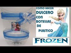 Como hacer Dulcero de Elsa y Ana de FROZEN con botella de coca cola (PET) - YouTube