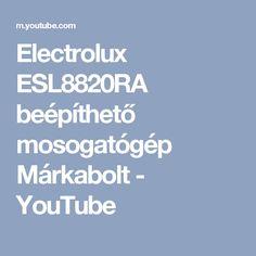 Electrolux ESL8820RA beépíthető mosogatógép Márkabolt - YouTube