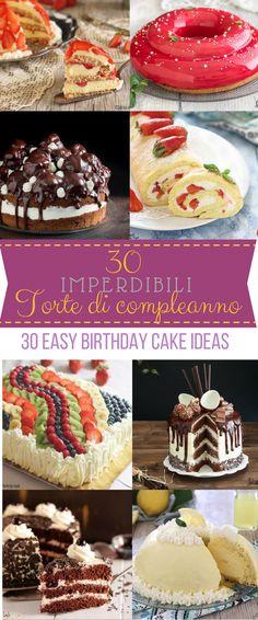 Torte di compleanno facili - Torte di compleanno ricette - Torte di compleanno per bambini ragazza ragazzo adulti - Torte di compleanno bellissime - Easy Birthday Cake ideas - Birthday cake kids - Birthday Cake recipe homemade - Birthday cake for woman - Birthday party ideas