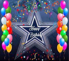 Dallas Cowboys Happy Birthday, Happy Birthday Cowboy, Happy Birthday Emoji, Dallas Cowboys Funny, Dallas Cowboys Wallpaper, Dallas Cowboys Pictures, Dallas Cowboys Football, Happy Birthday Wishes, Birthday Greetings