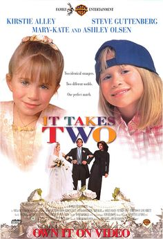 'It Takes Two'. - I was completely obsessed with this movie!