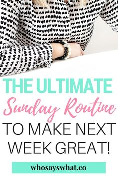 Want to have a great week? Plan for the week ahead with this awesome sunday routine. A sunday routine is the best way to prepare and have a productive week. Don't forget your free sunday routine printable!
