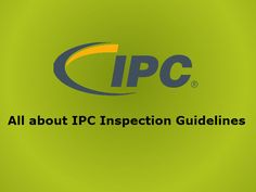 The Institute for Printed Circuits (IPC) was founded in the Since that time the name has changed to 'IPC, the Association Connecting Electronics Industries'. Printed Circuit Board, Circuits, 1950s, Names, Electronics, Consumer Electronics