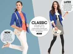 CLASSIC PRINTS. Create timeless ensembles with a richly colored blazer in a tailored, slim silhouette. NOW: Electric blue looks so fresh next to a status-print shirt, bright white jeans and accessories with high-shine hardware. LATER: Take the blazer to work with polished must-haves for fall: a sleek houndstooth skirt and a pretty tie-neck blouse.