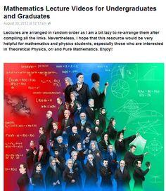 Portal to mathematics video lectures for undergraduates and graduates  https://www.facebook.com/notes/science-and-mathematics/mathematics-lecture-videos-for-undergraduates-and-graduates/321667781262483