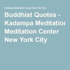 Buddhist Quotes - Kadampa Meditation Center New York City