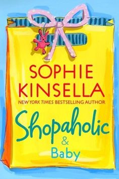 (The books are always better than the movies!)    Shopaholic #5:  Becky Brandon (née Bloomwood) is pregnant! She couldn't be more overjoyed–especially since discovering that shopping cures morning sickness. Everything has got to be perfect for her baby: from the designer nursery . . . to the latest, coolest pram . . . to the celebrity, must-have obstetrician.     But when the celebrity obstetrician turns out to be her husband Luke's glamorous, intellectual ex-girlfriend, Becky's perfect world starts to crumble. She's shopping for two . . . but are there three in her marriage?
