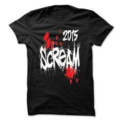 Scream 2015* - #graduation gift #couple gift. WANT IT => https://www.sunfrog.com/LifeStyle/Scream-2015.html?68278