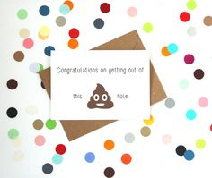 Funny new job card. Congratulations on getting out of this sh!t hole. - pinned by pin4etsy.com