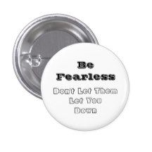 Be fearless Button Pin Button, Store, Larger, Shop, Buttons, Knot