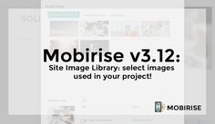 The latest version of the Mobirise app is 3.12.1 What's new: - Users with paid extensions can install versions of extensions they have after the end of the free update period - Site image library improvement - overall speed increased, you don't have to wait images loading - Mobirise 3 theme: RTL (you can enable this feature in Style Changer), minor fixes - WowSlider: wrong image size issue fixed