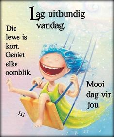 Good Morning Good Night, Good Morning Wishes, Morning Messages, Day Wishes, Good Morning Quotes, Lekker Dag, Evening Quotes, Goeie More, Afrikaans Quotes