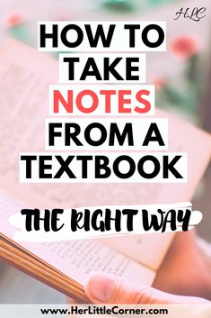 Learn how to master note taking while in college. How To Take Notes From A Textbook The Right Way.These tips will upgrade your study skills, so you can ace your classes. Reading College, College Note Taking, Note Taking Tips, College Notes, College Classes, School Notes, Taking Notes, College Teaching, Education College