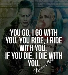 You and I Till the end Suicide squad i love roy lee justice Harley And Joker Love, Der Joker, Harley Quinn Comic, Joker And Harley Quinn, Harley Quinn Tattoo, Dark Love Quotes, True Love Quotes, Funny Quotes, Qoutes
