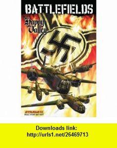 Battlefields Volume 4 Happy Valley (Battlefields (Dynamite)) (9781606901281) Garth Ennis, PJ Holden, Garry Leach , ISBN-10: 1606901281  , ISBN-13: 978-1606901281 ,  , tutorials , pdf , ebook , torrent , downloads , rapidshare , filesonic , hotfile , megaupload , fileserve