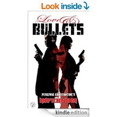 Love & Bullets (Infernum Book 1)
