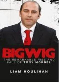 Buy Bigwig by Liam Houlihan from Boomerang Books, Australia's Online Independent Bookstore Boomerang Books, True Crime Books, The Man, Drugs, Writer, Fat, Writers, Authors