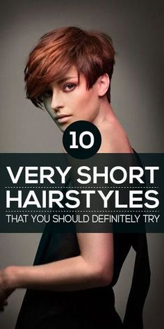 "hairstyles that you should definitely try on your very short hair at least once: . [ ""Tendance Coiffure - 40 Very Short Hairstyles That You Should Definitely Try - Photos Daily Magazine"", ""Short hair, don Pixie Hairstyles, Pixie Haircut, Short Hairstyles For Women, Trendy Hairstyles, Hairstyle Short, Medium Hairstyles, Hairstyles Haircuts, Very Short Hair, Short Hair Cuts"