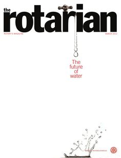 #TheRotarian : the #future of #water