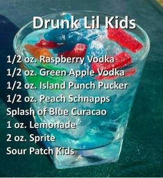 Drunk Lil' Kids Cocktail I'll sub the vodka with rum Drunk Lil' Kids Cocktail- made especially for the kid in all of us! Stupid name for a drink. I wouldn't call it that. It seems like it would be tasty tho!<< yeah they could have called it sour patch p Liquor Drinks, Cocktail Drinks, Vodka Cocktails, Raspberry Vodka, Alcholic Drinks, Alcoholic Beverages, Alcohol Drink Recipes, Alcoholic Punch Recipes, Party Punch Recipes