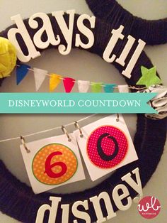 Countdown to Disney Vacation!!!